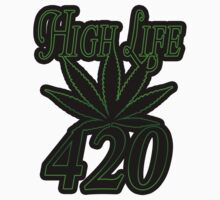 420 high life by Tiffany O 2125DODY