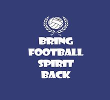 Bring Football Spirit Back Unisex T-Shirt