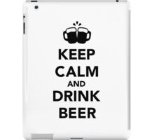 Keep calm and drink beer iPad Case/Skin