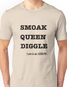 SMOAK, QUEEN, DIGGLE  T-Shirt