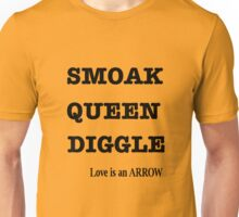 SMOAK, QUEEN, DIGGLE  Unisex T-Shirt
