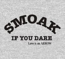 SMOAK IF YOU DARE by watertribe