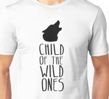 Children of the Wild Ones Unisex T-Shirt