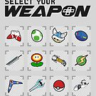 Select Your Weapon by thehookshot