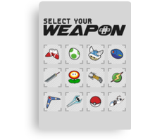 Select Your Weapon Canvas Print