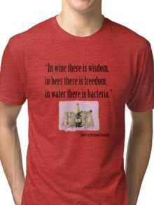 In Wine There Is Wisdom Tri-blend T-Shirt