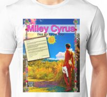 Miley Cyrus Full Page Ad for NakedSlave4Art.com Unisex T-Shirt