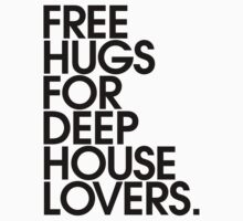 Free Hugs For Deep House Lovers by DropBass