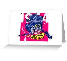 """CRACKED EARTHQUAKE ~ """"I SURVIVED"""" Greeting Card"""