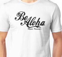 Be Aloha Logo Unisex T-Shirt