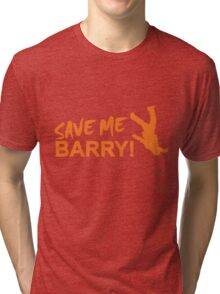 Save Me Barry! Tri-blend T-Shirt