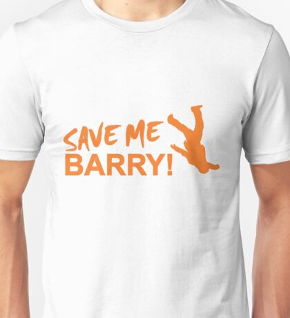 Save Me Barry! Unisex T-Shirt