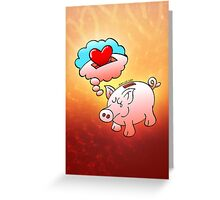 Piggy Bank Daydreaming of Hearts instead of Coins Greeting Card