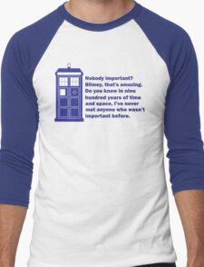 Nobody Important Dr. Who deisgn. Men's Baseball ¾ T-Shirt