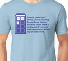 Nobody Important Dr. Who deisgn. Unisex T-Shirt