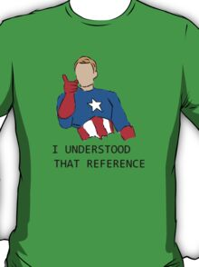 I Understood that Reference T-Shirt