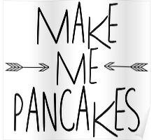 Make Me Pancakes Poster