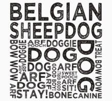 Belgian Sheepdog by Wordy Type