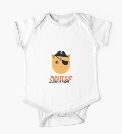 Pirate Cat is Always Right One Piece - Short Sleeve