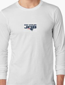 Do Your Job - New England Patriots Long Sleeve T-Shirt