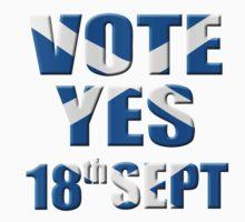 Scottish flag Vote yes - Scottish independence referendum by stuwdamdorp