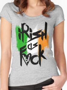 Irish As Fuck Women's Fitted Scoop T-Shirt