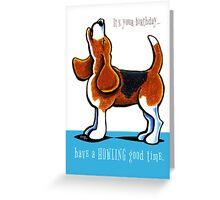 Beagle Howling Funny Birthday Greeting Card