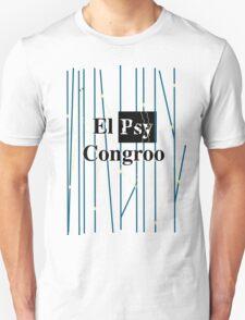 El Psy Congroo- Steins;Gate T-Shirt