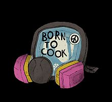 born to cook by louros