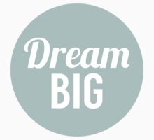 Dream Big One Piece - Short Sleeve