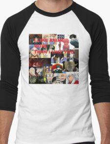 I LIKE ANIME MORE THAN I LIKE YOU Men's Baseball ¾ T-Shirt