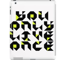 You Only Live Once iPad Case/Skin