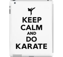 Keep calm and do Karate iPad Case/Skin