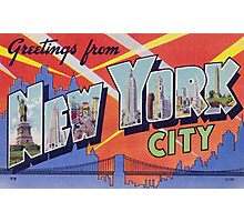 Greetings from NYC Photographic Print