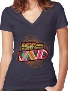 Where's My Hover Board? Women's Fitted V-Neck T-Shirt