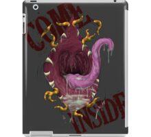 Come Inside (VORE) iPad Case/Skin