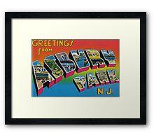 Greetings from Asbury Park Framed Print
