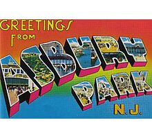 Greetings from Asbury Park Photographic Print