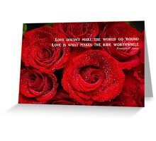 Love Is What Makes The Ride Worthwhile Greeting Card