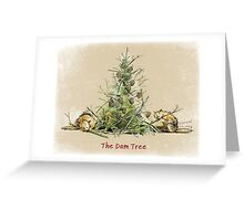 The Dam Tree Greeting Card