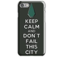 Keep Calm Don't Fail This City iPhone Case/Skin