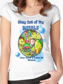Stay Out of My Bubble (Alternate) Women's Fitted Scoop T-Shirt