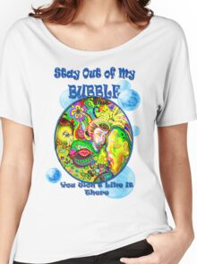 Stay Out of My Bubble (Alternate) Women's Relaxed Fit T-Shirt