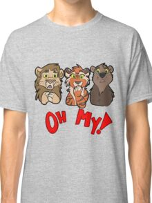 Lions and Tigers and Bears, Oh My!  Classic T-Shirt