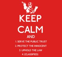 Robocop, Keep Calm Directives (white) by hamfondler