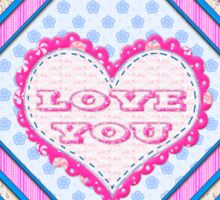 Love you patchwork gifts Sticker