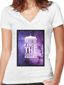 TRUST ME I KNOW THE DOCTOR Women's Fitted V-Neck T-Shirt