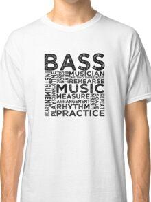 Bass Typography Classic T-Shirt