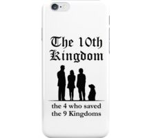 The 10th Kingdom: the 4 iPhone Case/Skin