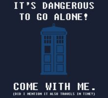 It's Dangerous To Go Alone Take Tardis One Piece - Long Sleeve